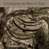 Contemporary Art Music in Texas